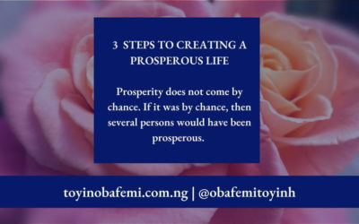 3 Steps to Creating a Prosperous Life.